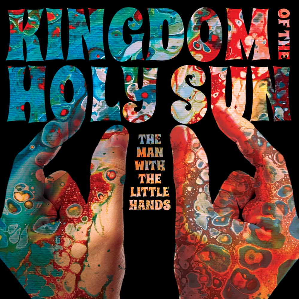 Kingdom Of The Holy Sun - The Man With The Little Hands